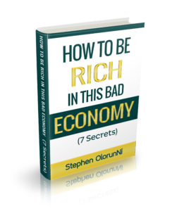how to be rich in bad economy 7