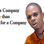 Building a Company is Easier than Working for Companies Because…