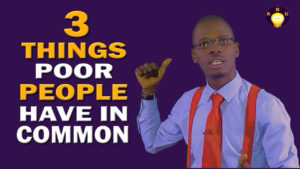 3 Things Poor People Have in Common